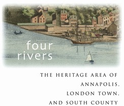 Four Rivers - Heritage Area of Annapolis, London Town & South County