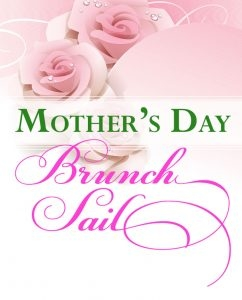Mother's Day Brunch Sailing Cruise