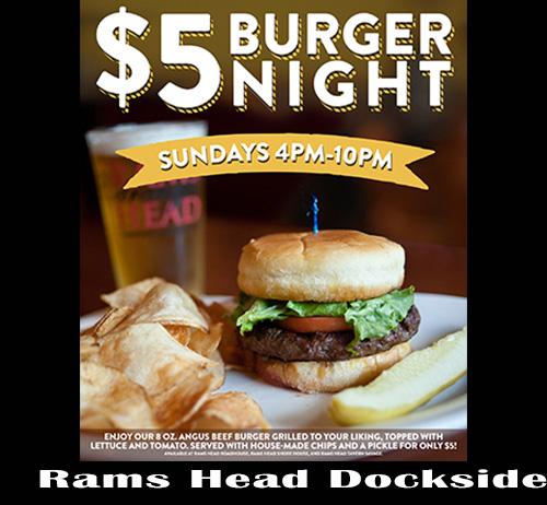 $5 Burger Night at Rams Head Dockside