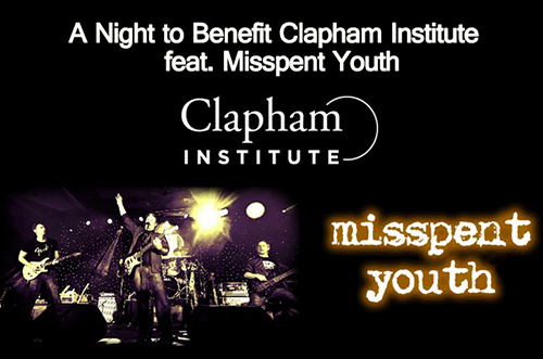 A Night to Benefit Clapham Institute featuring Misspent Youth