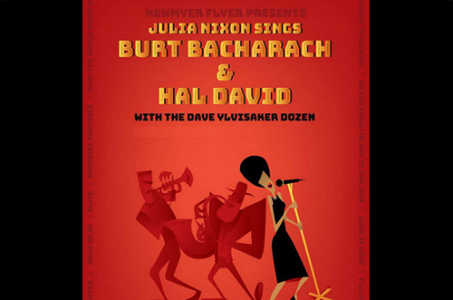 Burt Bacharach & Hal David Tribute w. Julia Nixon & The Dave Ylvisaker Dozen